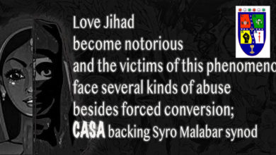 Photo of Love Jihad become notorious and the victims of this phenomenon face several kinds of abuse besides forced conversion; CASA backing Syro Malabar synod