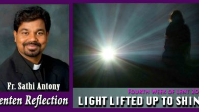 Photo of 4th Sunday of Lent_Year B_LIGHT LIFTED UP TO SHINE